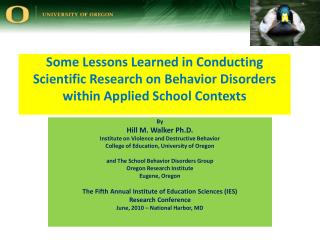 Some Lessons Learned in Conducting Scientific Research on Behavior Disorders within Applied School Contexts