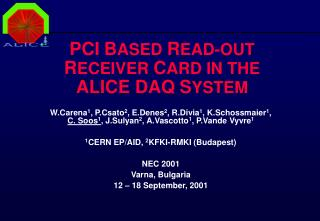 PCI B ASED R EAD-OUT R ECEIVER C ARD IN THE ALICE DAQ S YSTEM