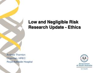 Low and Negligible Risk Research Update - Ethics