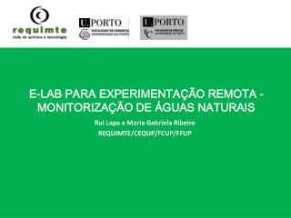 E-LAB PARA EXPERIMENTAÇÃO REMOTA - MONITORIZAÇÃO DE ÁGUAS NATURAIS