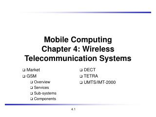 Mobile Com puting Chapter 4: Wireless Telecommunication Systems