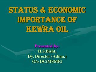 NUT SHELL INFORMATION ON KEWRA