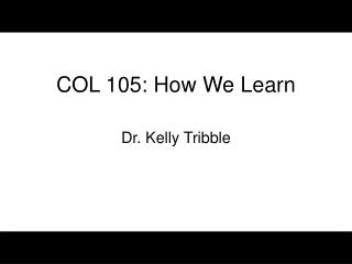 COL 105: How We Learn