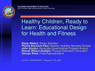 Healthy Children, Ready to Learn: Educational Design for Health and Fitness
