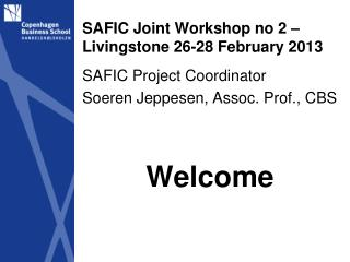 SAFIC Joint Workshop no 2 – Livingstone 26-28 February 2013