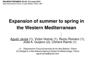 Expansion of summer to spring in the Western Mediterranean
