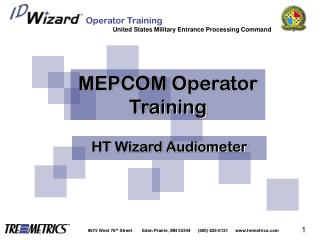 MEPCOM Operator Training