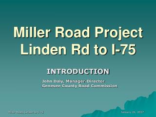Miller Road Project  Linden Rd to I-75