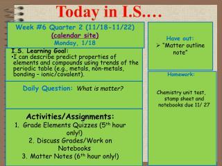 Week #6 Quarter 2 (11/18-11/22) (calendar site) Monday, 1/18