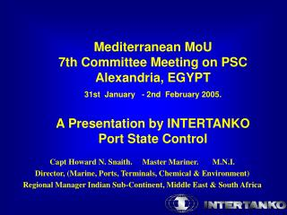 Mediterranean MoU  7th Committee Meeting on PSC  Alexandria, EGYPT