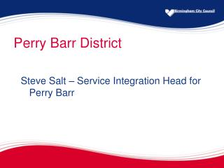 Perry Barr District