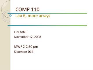 COMP 110 Lab 6, more arrays