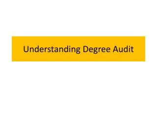 Understanding Degree Audit