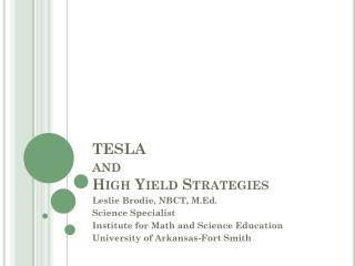 TESLA and High Yield Strategies