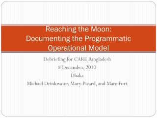 Reaching the Moon: Documenting the Programmatic Operational Model