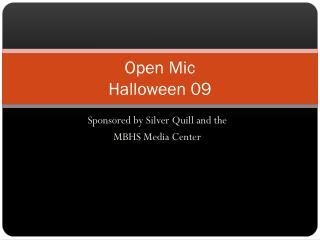 Open Mic Halloween 09