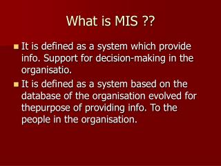 What is MIS ??