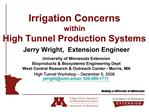Irrigation Concerns  within High Tunnel Production Systems