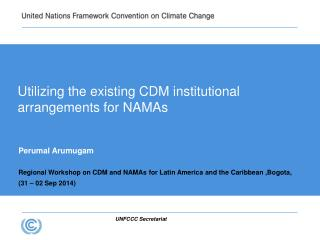 Utilizing the existing CDM institutional arrangements for NAMAs