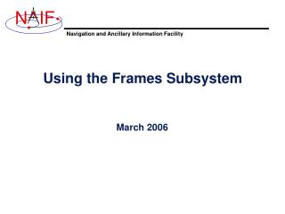 Using the Frames Subsystem