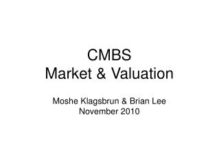CMBS  Market  Valuation