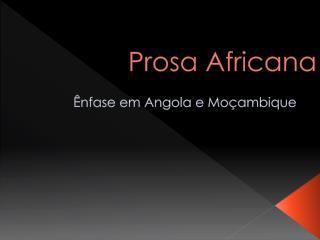 Prosa Africana