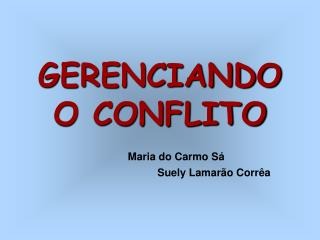 GERENCIANDO O CONFLITO