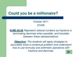 Could you be a millionaire?