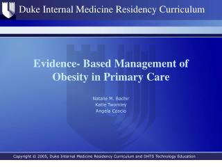 Evidence- Based Management of Obesity in Primary Care
