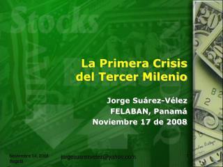La Primera Crisis del Tercer Milenio