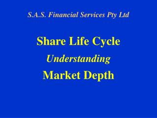 Share Life Cycle Understanding Market Depth