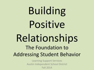 Learning Support Services Austin Independent School District Fall 2014