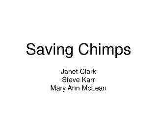 Saving Chimps