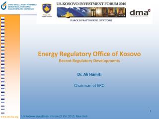 Energy Regulatory Office of Kosovo Recent Regulatory Developments