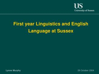 First year Linguistics and English Language at Sussex