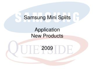 Samsung Mini Splits Application New Products 2009
