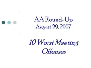 AA Round-Up August 29, 2007