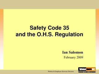Safety Code 35 and the O.H.S. Regulation