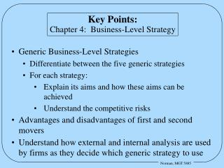 Key Points: Chapter 4:  Business-Level Strategy