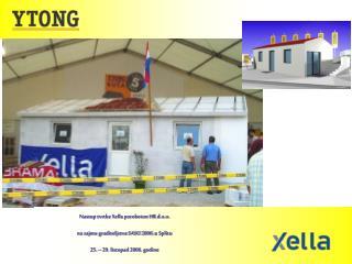 Nastup tvrtke Xella porobeton HR d.o.o.  na sajmu graditeljstva SASO 2006.  u Splitu
