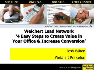 Weichert Lead Network  '4 Easy Steps to Create Value in Your Office & Increase Conversion'