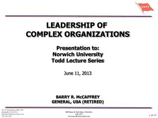 LEADERSHIP OF  COMPLEX ORGANIZATIONS Presentation to: Norwich University Todd Lecture Series