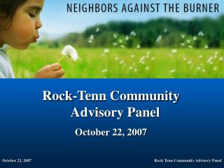 Rock-Tenn Community Advisory Panel October 22, 2007