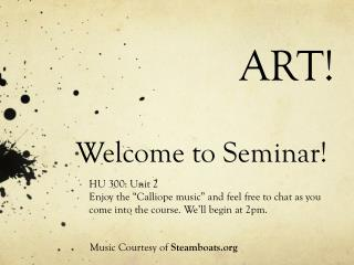 Welcome to Seminar!