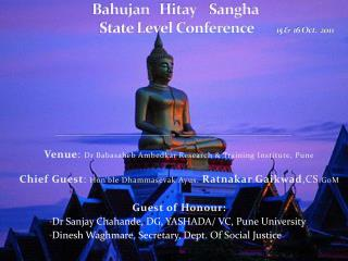 Bahujan Hitay Sangha  State Level Conference 15 & 16 Oct. 2011