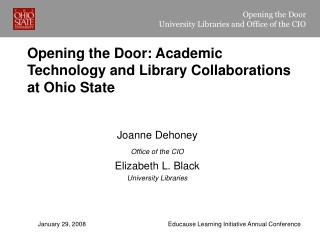 Opening the Door: Academic Technology and Library Collaborations at Ohio State