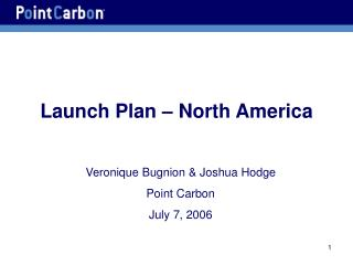 Launch Plan – North America