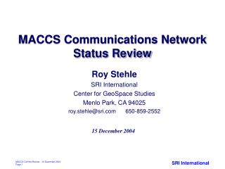 MACCS Communications Network Status Review