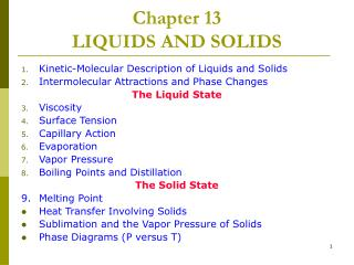 Chapter 13  LIQUIDS AND SOLIDS