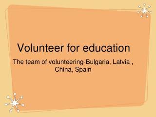 Volunteer for education